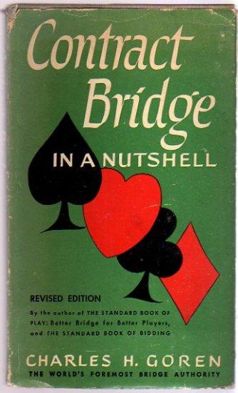 CONTRACT BRIDGE IN A NUTSHELL 1948 CHARLES GOREN
