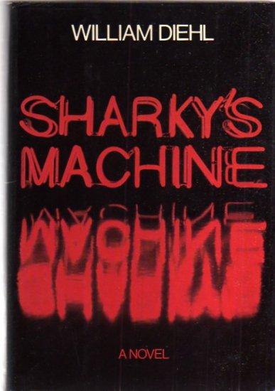 SHARKEY'S MACHINE William Diehl 1st Printing thriller