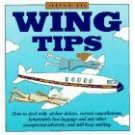 WING TIPS BY ALLEN KLEIN ISBN 0517123525 Airline Advice Traveler Guide