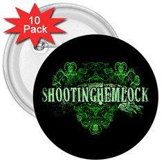 Shooting Hemlock 3in Buttons 10 Pack