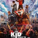 "The Kid Who Would Be King 35"" Poster"
