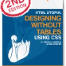 HTML Utopia: Designing Without Tables Using CSS, 2nd Edition