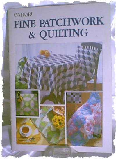 Ondori Fine Patchwork & Quilting Softcover Book by Ondorisha Publishers