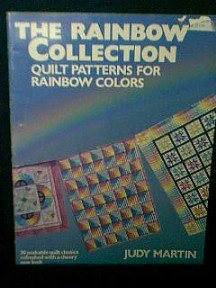 The Rainbow Collection Quilt Patterns Book by Judy Martin