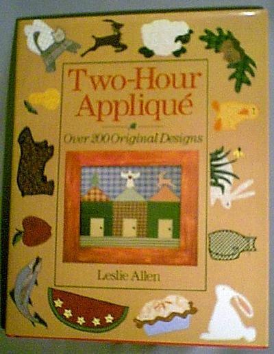 Two-Hour Applique Hardback Book from Leslie Allen