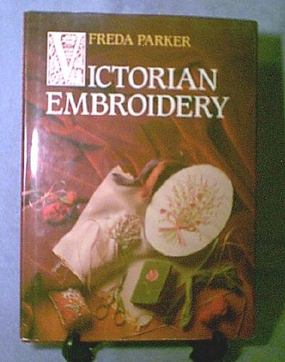 Victorian Embroidery Book by Freda Parker