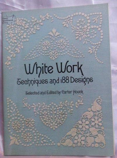 White Work Techniques & 188 Designs
