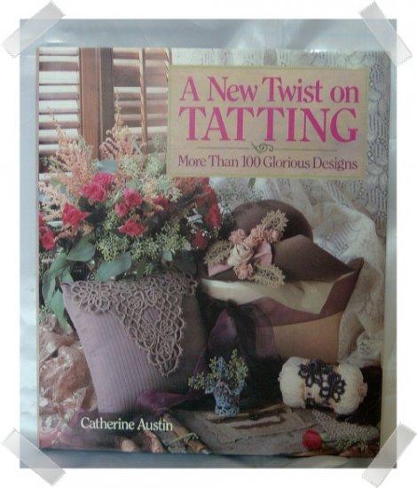 A New Twist on Tatting HB Book Catherine Aust