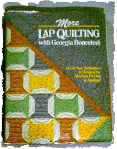 More Lap Quilting With Georgia Bonesteel HB Book