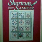 Shortcuts Sampler Quilt Book by Roxanne Carter