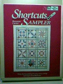 Shortcuts Sampler Quilt Book by Roxanne Carter