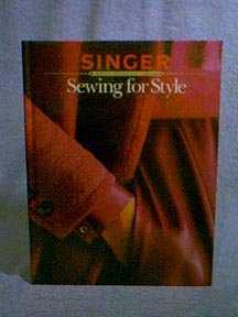 Singer Reference Series - SEWING FOR STYLE Harback Book