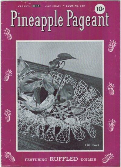 J&P Coats #252  Vintage 1940s Crochet Book  ~ PINAPPLE PAGEANT Ruffled Doilies
