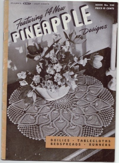 J&P Coats #230 Vintage 1940s Crochet Booklet ~ 14 NEW PINEAPPLE DESIGNS