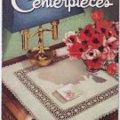 J&P Coats #276 1950s Vintage Crochet Booklet ~ CENTERPIECES