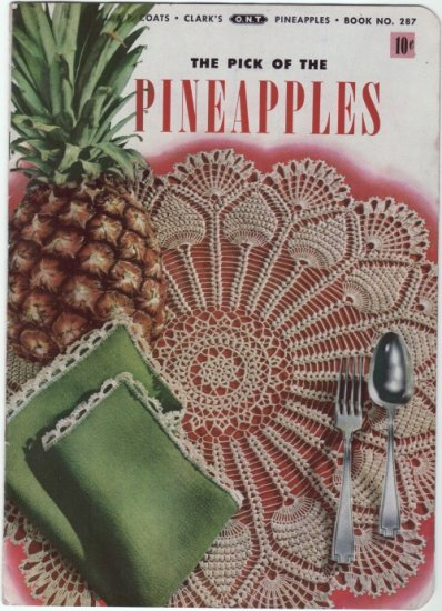 J&P Coats #287 Vintage 1950s Crochet Booklet ~ PICK OF THE PINEAPPLES