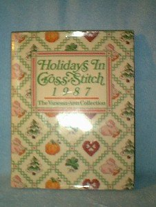 Vanessa Ann Collection ~ Holidays In Cross Stitch