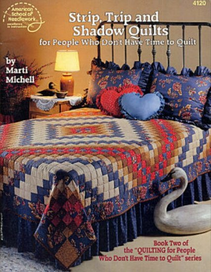 Strip Trip and Shadow Quilts Book by Marti Mitchell