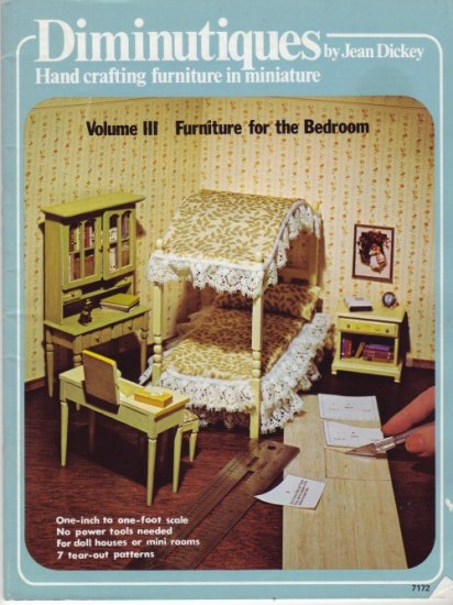 Diminutiques Volume III Furniture for the Bedroom by Jean Dickey