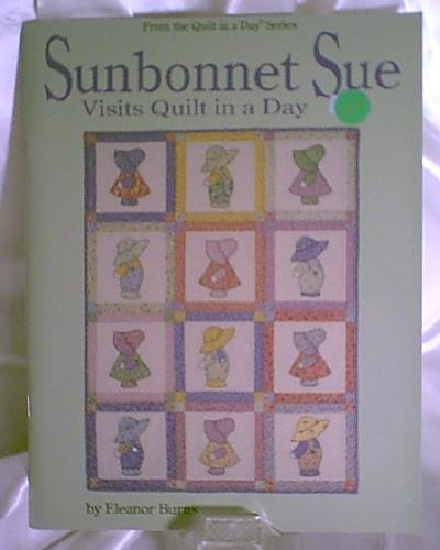 Sunbonnet Sue Quilt in a Day Instruction Book by Eleanor Burns