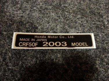 HONDA CRF-50F 2003 MODEL TAG HONDA MOTOR CO., LTD. DECALS