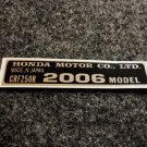 HONDA CRF-250R 2006 MODEL TAG HONDA MOTOR CO., LTD. DECALS (PBL)