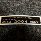 HONDA CRF-50F 2004 MODEL TAG HONDA MOTOR CO., LTD. DECALS