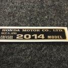 HONDA CRF-450X 2014 MODEL TAG HONDA MOTOR CO., LTD. DECAL