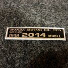 HONDA CRF-450R 2014 MODEL TAG HONDA MOTOR CO., LTD. DECAL