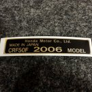 HONDA CRF-50F 2006 MODEL TAG HONDA MOTOR CO., LTD. DECALS