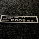 HONDA CRF-250X 2009 MODEL TAG HONDA MOTOR CO., LTD. DECAL