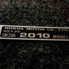 HONDA CRF-250X 2010 MODEL TAG HONDA MOTOR CO., LTD. DECAL
