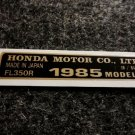 HONDA FL-350R 1985 MODEL TAG HONDA MOTOR CO., LTD. DECALS