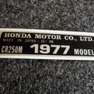 HONDA CR-250M 1977 MODEL TAG HONDA MOTOR CO., LTD. DECALS