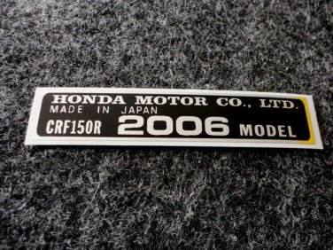HONDA CRF-150R 2006 MODEL TAG HONDA MOTOR CO., LTD. DECAL