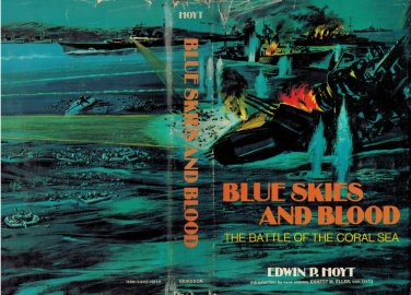 Blue Skies And Blood The Battle Of Coral Sea Navy World War Two-II/WWII~Holt HB/1975 military Japan