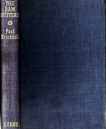 The Dam Busters by Paul Brickhill 1954 - World War II/WWII 617 Squadron Air Force Military VINTAGE