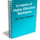 The 12 Habits of Highly Effective Marketers