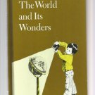 Vintage Children's Science Book - THE WORLD AND ITS WONDERS 1978