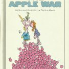 Vintage Children's Parents Magazine Book - THE APPLE WAR 1973