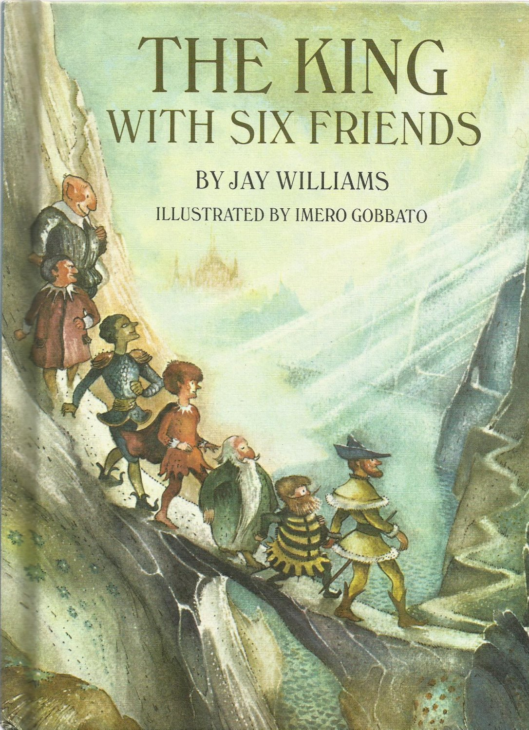 Vintage Children's Parents Magazine Book - THE KING WITH SIX FRIENDS 1968