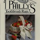 Aunt Philly's Toothbrush Rugs Booklet Featuring the Oval Basket