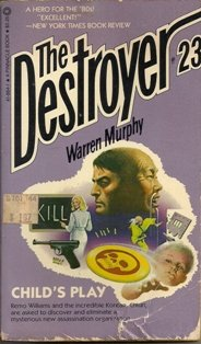 The Destroyer #23 Child's Play by Warren Murphy
