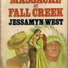 The Massacre at Fall Creek by Jessamyn West