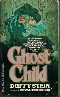 Ghost Child by Duffy Stein