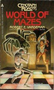 World of Mazes by Robert E. Vardeman