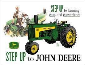 TIN SIGN John Deere -Step Up - 669