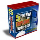 5 Fast Ways To Explode Your Opt-In List