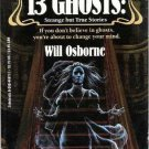 13 Ghosts Strange But True Stories  Apple Paperbacks As New Softcover