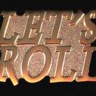 Let's Roll Motorcyle Biker Lapel Pin